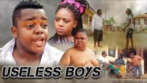 USELESS BOYS | Nigerian Comedy Movie
